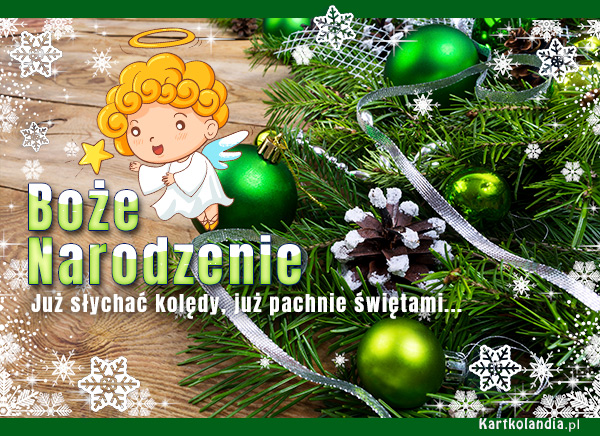 eKartki elektroniczne z tagiem: Bożonarodzeniowy Stroik Już słychać kolędy...,