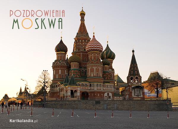 Pozdrowienia z Moskwy