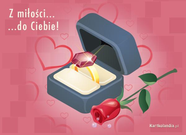 Z miłości do Ciebie...