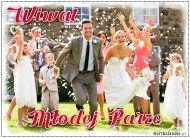 eKartki elektroniczne z tagiem: Kartki na ślub Wiwat Młodej Parze,
