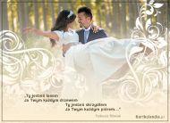 eKartki elektroniczne z tagiem: e-Kartka na ślub Jesteś dla mnie wszystkim,