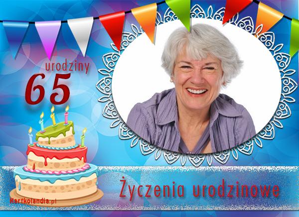 Życzenia urodzinowe na 65