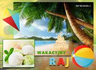 eKartki elektroniczne z tagiem: Kartki wakacyjne Wakacyjny raj,