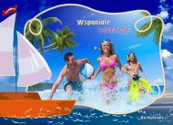 eKartki elektroniczne z tagiem: Kartki wakacyjne Wspania³e wakacje,