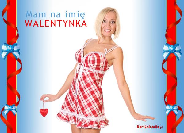 Mam na imię Walentynka