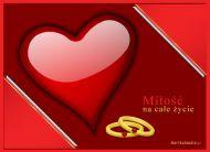 eKartki Mi³o¶æ - Walentynki Mi³o¶æ na ca³e ¿ycie,