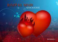 eKartki Miłość - Walentynki Rozpal mnie miłością,