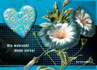 eKartki Miłość - Walentynki Dla wybranki mego serca,