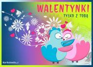 eKartki Miłość - Walentynki Walentynki tylko z Tobą!,