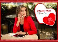 eKartki elektroniczne z tagiem: Darmowe e-kartki walentynkowe Walentynki tylko z Tobą,
