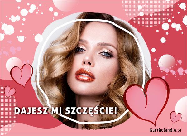 eKartki Miłość - Walentynki Dajesz mi szczęście!,