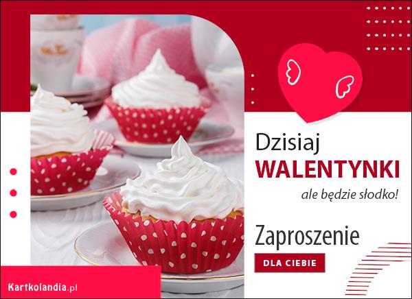 eKartki elektroniczne z tagiem: Zaproszenie Dzisiaj Walentynki,