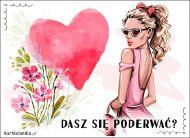 eKartki Miłość - Walentynki Dasz się poderwać?,