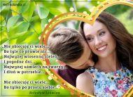 eKartki Miłość - Walentynki Nie obiecuję Ci wiele...,