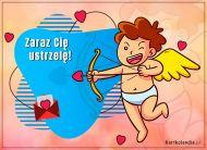 eKartki Miłość - Walentynki Zaraz Cię ustrzelę,