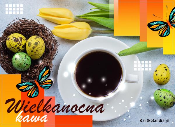 eKartki elektroniczne z tagiem: Kawa Wielkanocna kawa,