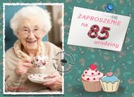 eKartki Zaproszenia Zaproszenie na 85 urodziny,