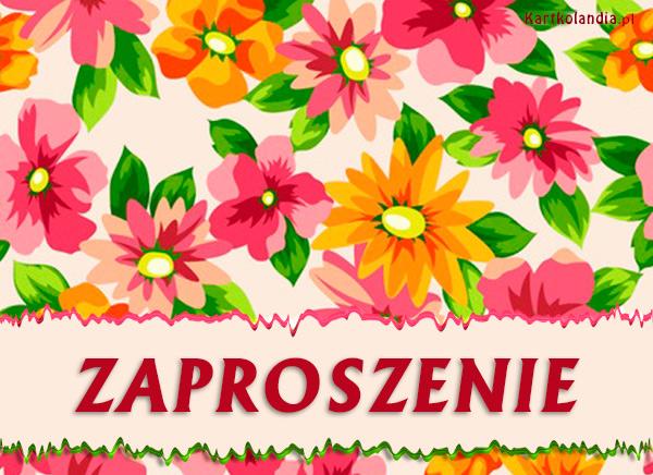 eKartki elektroniczne z tagiem: Zaproszenia ogólne Kwieciste Zaproszenie,
