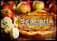 eKartki elektroniczne z tagiem: e-Kartki zaproszenia na deser Szarlotta,