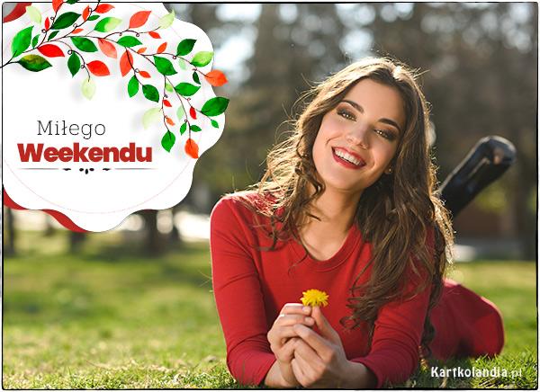 eKartki elektroniczne z tagiem: e-Kartka pozdrowienia Miłego weekendu,