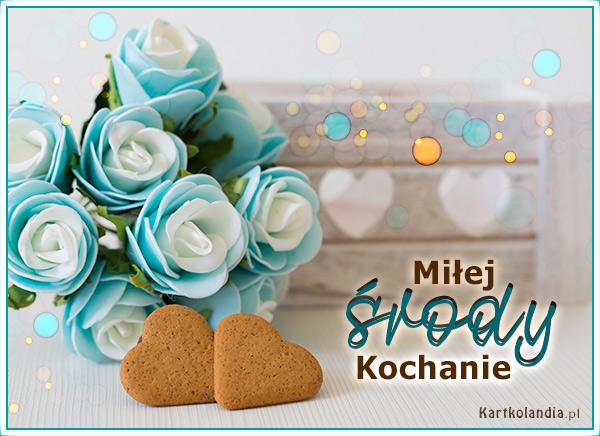 eKartki elektroniczne z tagiem: e-Kartka pozdrowienia Miłej środy Kochanie,