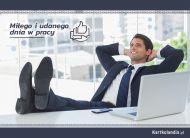 eKartki Wyraź uczucia -> Pozdrowienia Miłego i udanego dnia w pracy,
