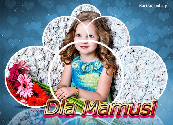 Dla Mamusi