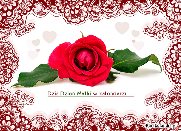 Dziś Dzień Matki w kalendarzu