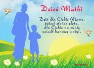 eKartki Dzień Matki Dziś dla Ciebie Mamo,