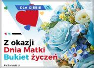 eKartki elektroniczne z tagiem: Bukiet kwiatów Dzień Matki - Bukiet Życzeń,