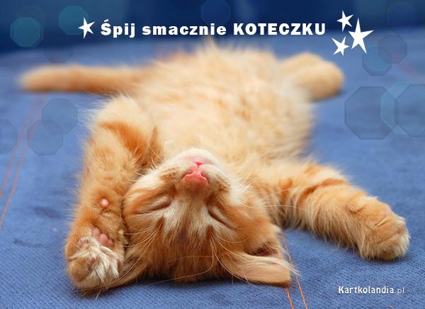 Śpij smacznie Koteczku