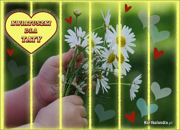 Kwiatuszki dla Taty
