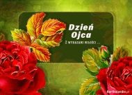 eKartki elektroniczne z tagiem: Życzenia dla Ojca Róże na Dzień Ojca,