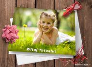 eKartki elektroniczne z tagiem: Darmowe e-Kartki na Dzień Ojca Witaj Tatusiu!,