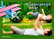 eKartki Dzień Ojca Wspaniałego dnia!,