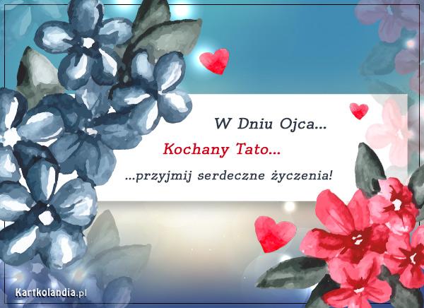 eKartki Dzień Ojca Serdeczne Życzenia dla Taty,