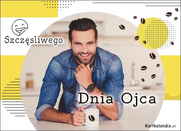 eKartki elektroniczne z tagiem: Kawa Szczęśliwego Dnia Ojca!,