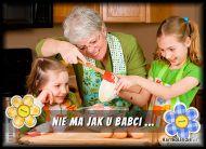 eKartki Dzień Babci i Dziadka Nie ma jak u Babci ...,
