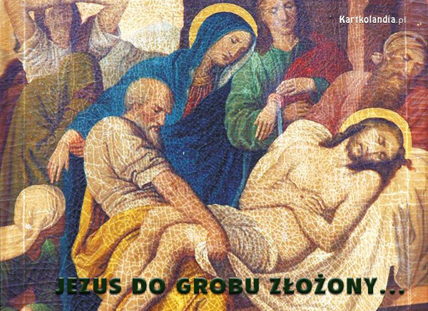 Jezus do grobu złozony