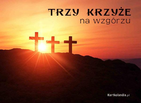 Trzy Krzyże na Wzgórzu