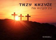 eKartki Religijne Trzy Krzy¿e na Wzgórzu,