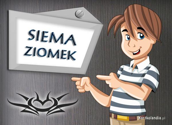 Siema Ziomek