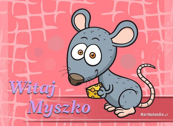 Witaj Myszko