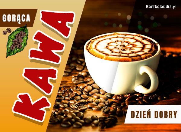eKartki elektroniczne z tagiem: Kawa Gorąca kawa na Dzień Dobry,