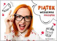 eKartki Wyraź uczucia -> Dzień Dobry Piątek - weekendu początek!,
