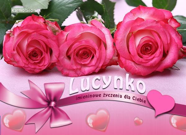 Imieninowy dzień Lucynki