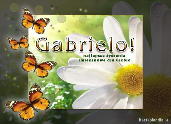 Życzenia dla Gabrieli