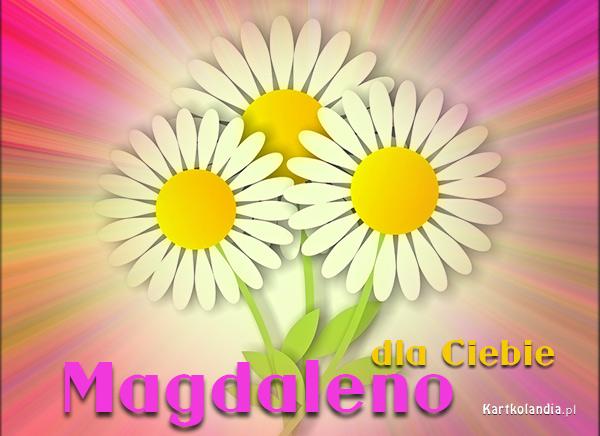 Dla Magdaleny