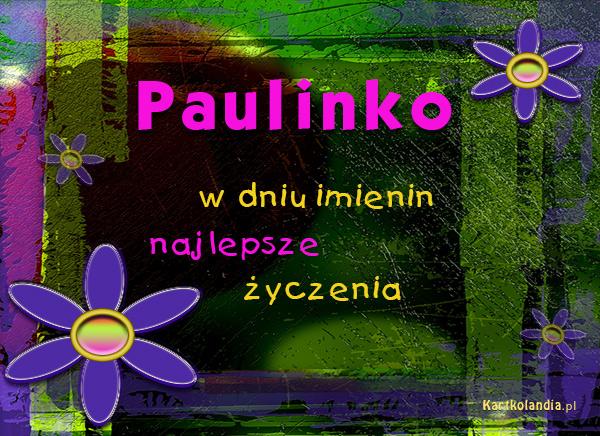 Kartka dla Pauliny