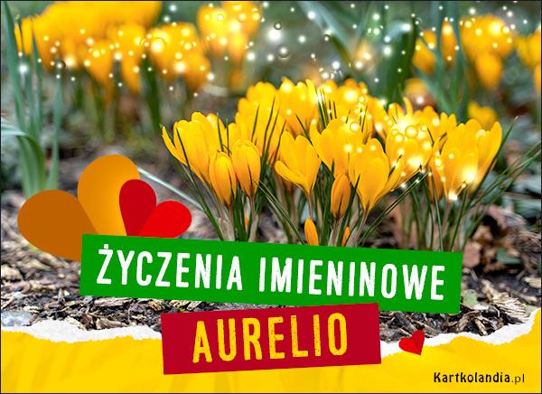 Aurelia - Życzenia Imieninowe